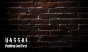 The Book of Haggai: Putting God First